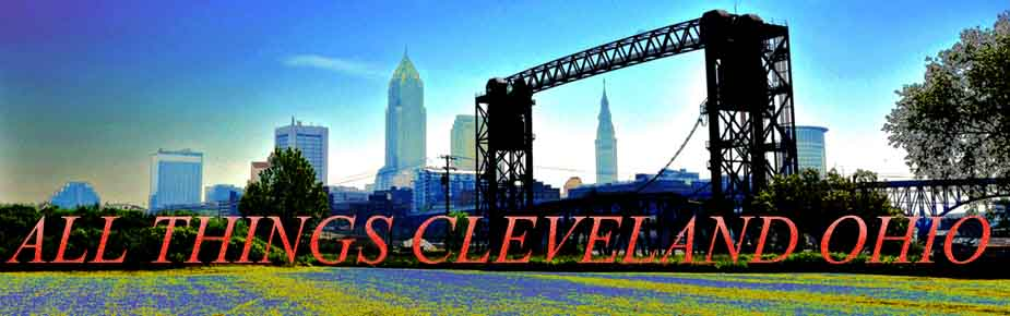 All Things Cleveland Ohio