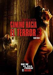 Camino Hacia El Terror 3: Abandonado para Morir / Camino Sangriento 3: Km. 666 III Poster