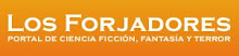 Los Forjadores - Sitio de ciencia ficción, fantasía y terror