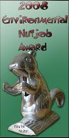 2008 Environmental Nutjob Award