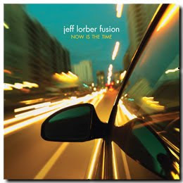 Jeff Lorber Fusion  Now Is The Time 2010