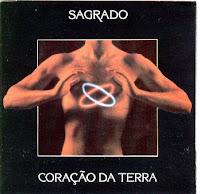 http://3.bp.blogspot.com/_8q46RERUNGA/SLBK0mruTzI/AAAAAAAADNw/ESR5KR8kAfs/s400/Sagrado+Cora%C3%A7%C3%A3o+Da+Terra+(1984)+Sagrado.jpg