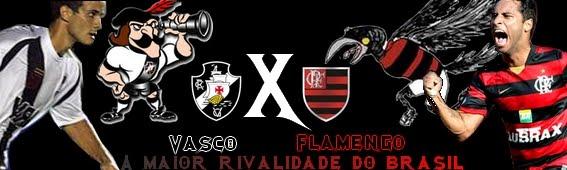 Rivalidade Vasco X Flamengo