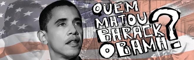 Quem matou Barack Obama?