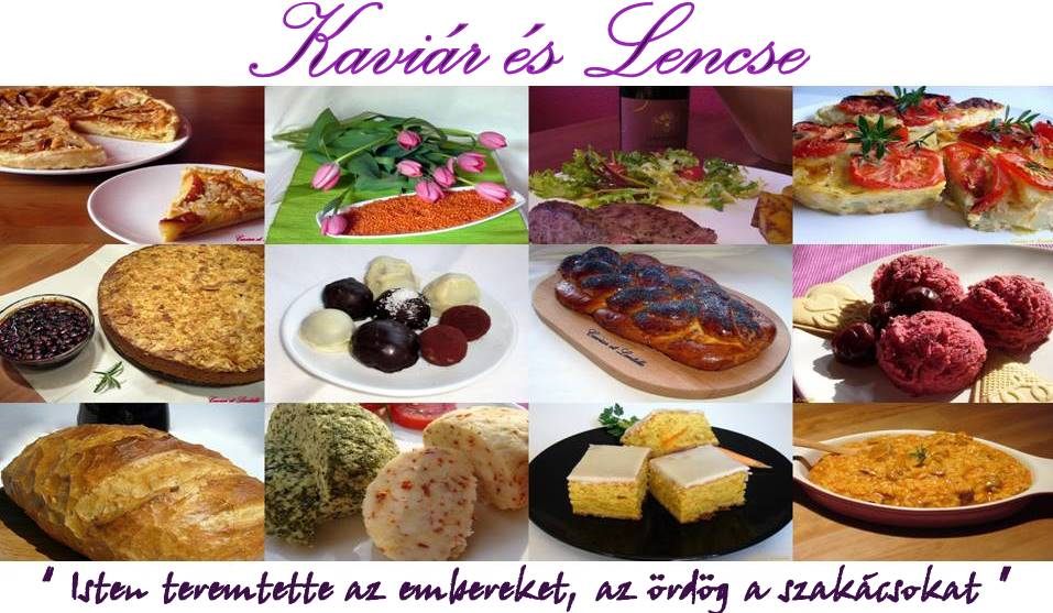 Caviar et Lentille    'Kaviár és Lencse'