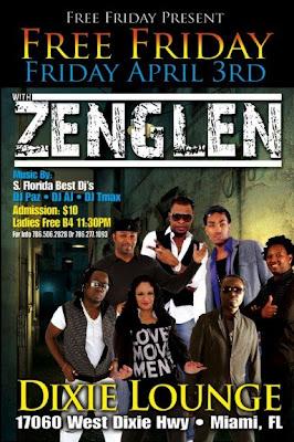 Free Friday Present Zenglen @ the Dixie Lounge - Miami Florida