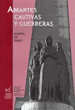 AMANTES, CAUTIVAS Y GUERRERAS