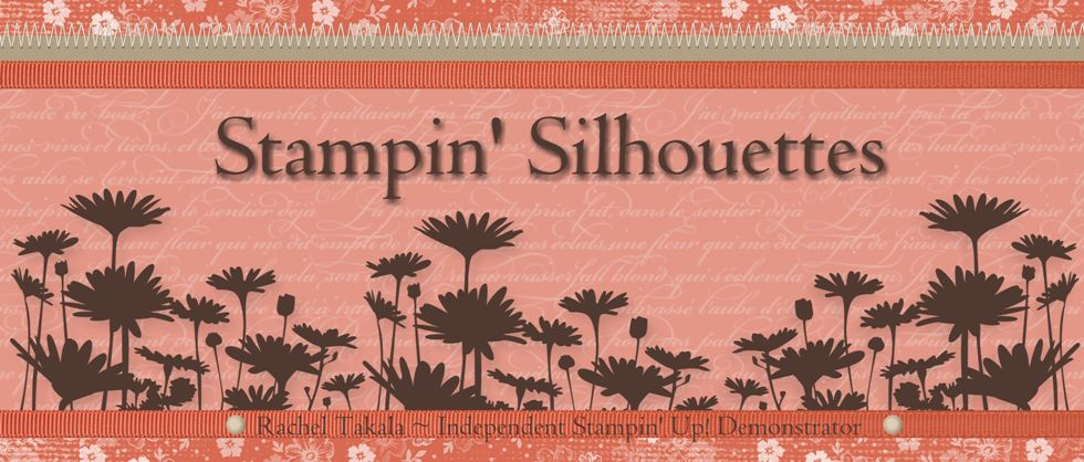 Stampin' Silhouettes