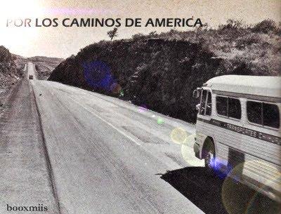 POR LOS CAMINOS DE AMERICA