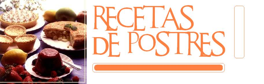 RECETAS DE POSTRES FACILES