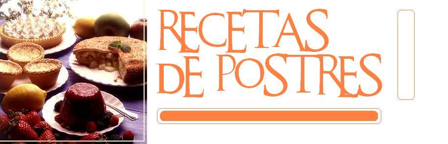 RECETAS DE POSTRES FACILES