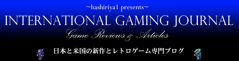 International Gaming Journal - Reviews of Retro & New Games + More!