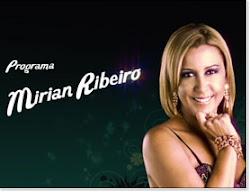 PROGRAMA MIRIAN RIBEIRO