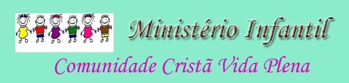 Ministério Infantil - Comunidade Cristã Vida Plena