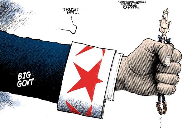 http://3.bp.blogspot.com/_8yBmwXW4XEM/TLCMOAcYUyI/AAAAAAAALU0/cwmniAvslQY/s1600/trust+big+government,+obamacartoon.jpg