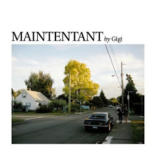 gigi maintenant art Gigi   Maintenant (2010)