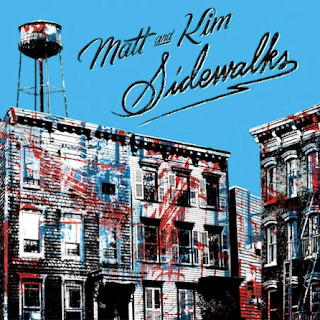 matt kim sidewalks Matt and Kim   Sidewalks (2010)