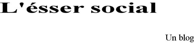 L'ésser social