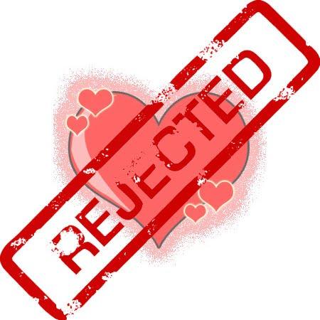 http://3.bp.blogspot.com/_8zkJg4Jx3Ts/TPYYAXPH87I/AAAAAAAAABs/JPm98pR5nXQ/s1600/love+rejected.jpg