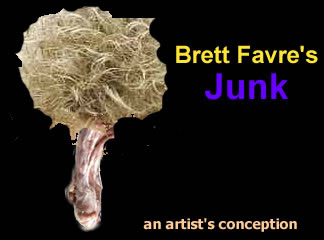 Brett Favre's penis,junk,cock,johnson,tadpole,stump