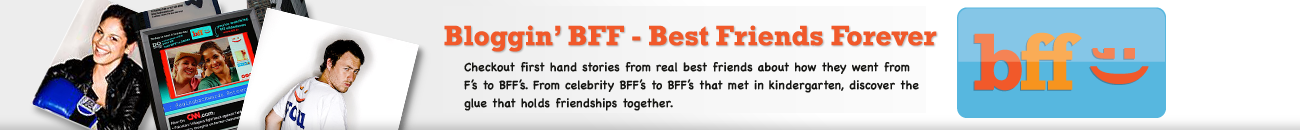 BFF Bloggin' Friends Forever