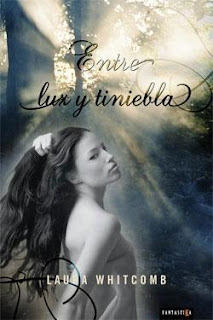 9788492461066 Entre Luz y Tiniebla   Laura Whitcomb