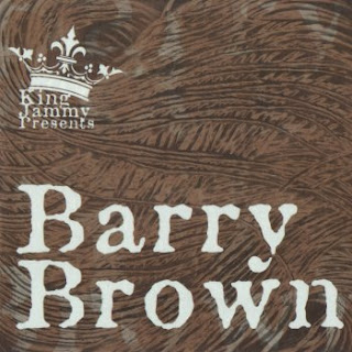barry+brown+king+jammy+presents