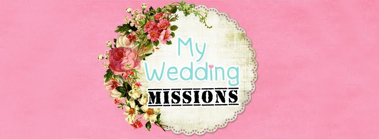 My Wedding MISSIONS - before & after-