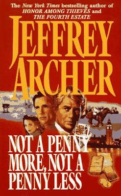 Not A Penny More, Not A Penny Less- by Jeffrey Archer