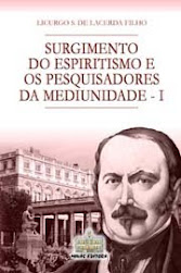 Surgimento do Espiritismo e os Pesquisadores da Mediunidade I