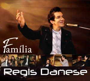 Baixar CD Regis Danese   Familia 2010