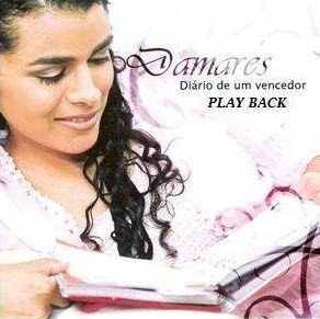 Capa do CD Playback Damares   Diario de um Vencedor