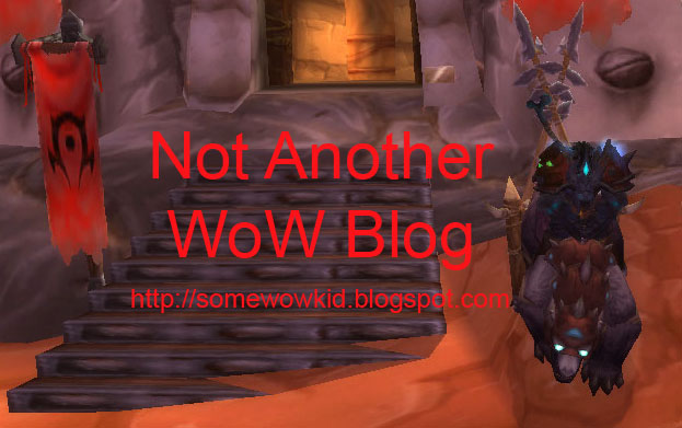 Not Another WoW Blog