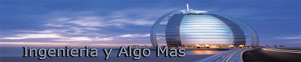 Ingenieria y Algo Mas