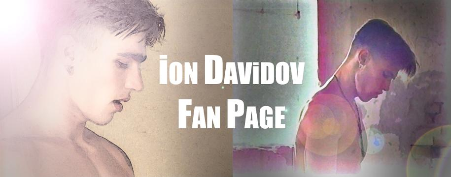Ion Davidov Fan Page