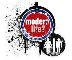 Modern Life?