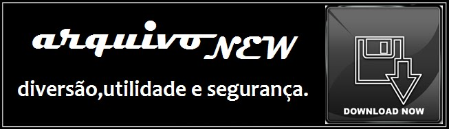 ARQUIVONEW DOWNLOAD 100% SEGURO