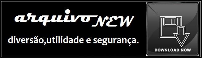 ARQUIVONEW DOWNLOAD 100% SEGURO