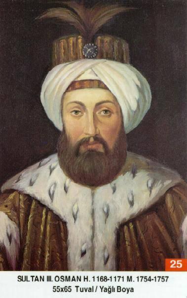 25 III. Osman Dogumu : 2 Ocak 1699–1757)Osman_III