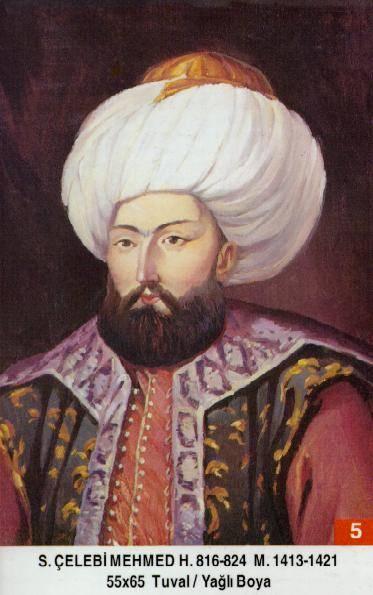 5- I. Mehmed (1413–1421) Mehmed_I