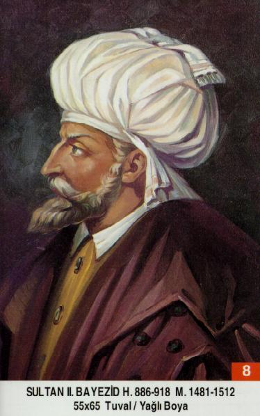 8- II. Bayezid (1481–1512) Beyazid_II