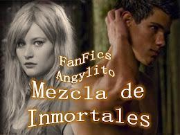 MEZCLA DE INMORTALES FanFics