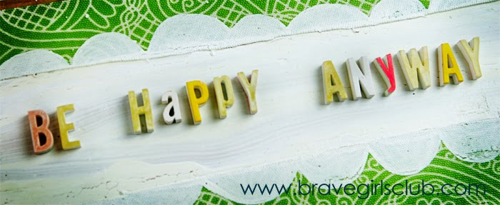 Be Happy Anyway