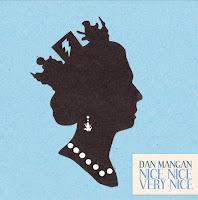 """Dan Mangan – """"Nice, Nice, Very Nice"""""""