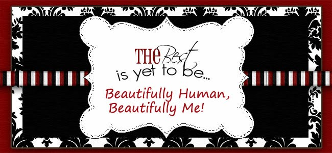 Beautifully Human, Beautifully Me!