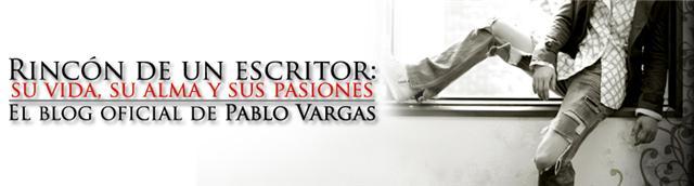 Rincon de un escritor: su vida, su alma y sus pasiones.