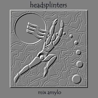 [headsplinters+by+mix+amylo.jpg]