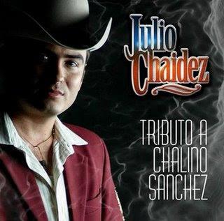 Julio Chaidez_Tributo a Chalino (2009)