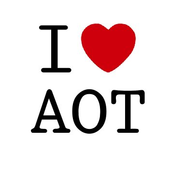 Yes, We Love A.O.T.