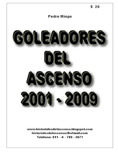 GOLEADORES DEL ASCENSO 2001 - 2009
